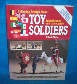Collecting Foregin-Made Toy Soldiers,ID+value guide,1997, Richard O'Brien