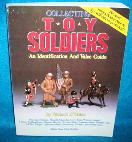 Collecting Toy Soldiers ID and value guide by Richard O'Brien,1988