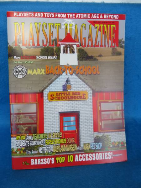Playset Magazine #113 Marx Little Red School house, Pet shop, Firehouse++
