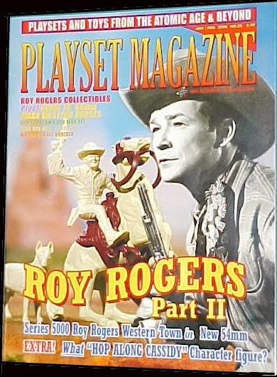 Playset Magazine issue #25 ''Roy Rogers Part II Toys and Playsets''
